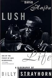 lush_life_David _Hadju_Libro