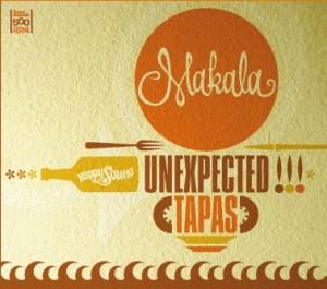 """Makala / """"Unexpected tapas"""" Música y Gastronomía"""