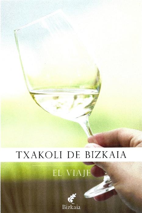 txakoli-de-bizkaia-el-viaje