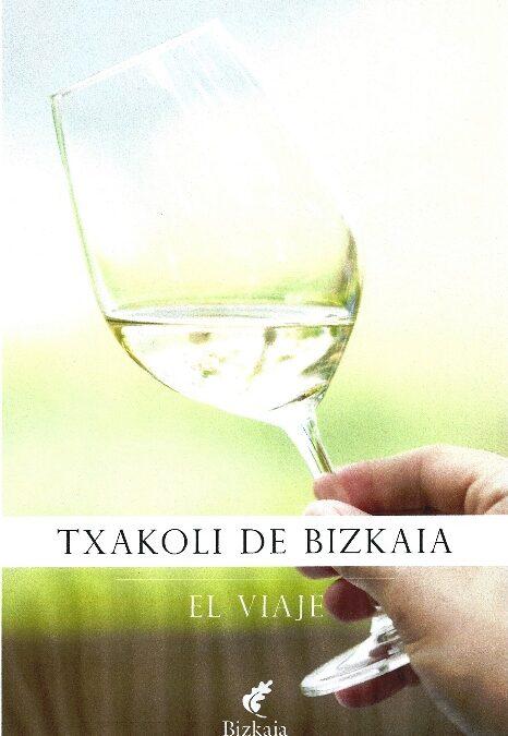 La guía de txakoli de Vizcaya, premio al mejor libro del mundo de vinos europeo
